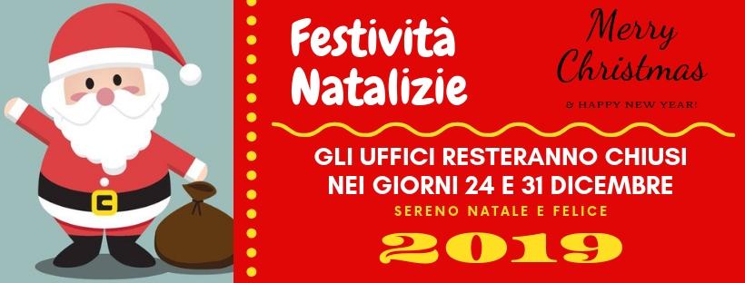 I nostri Uffici resteranno chiusi per le Festività Natalizie nei giorni di lunedì 24 e lunedì 31 Dicembre